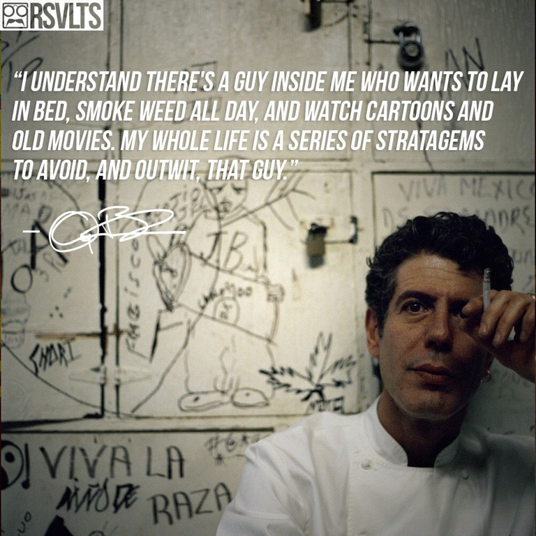 anthony bourdain best quote ever.jpg